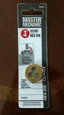 New MASTER MECHANIC 1/4 - 20 NC Thread Pitch Hex Die 788503 (MFG299641)