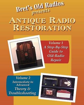 Antique Radio Restoration Vols 1 & 2; New Combo-Pack!