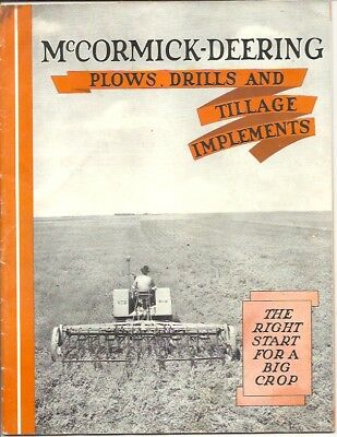 ORIGINAL McCORMICK-DEERING PLOWS DRILLS AND TILLAGE IMPLEMENTS CATALOGUE