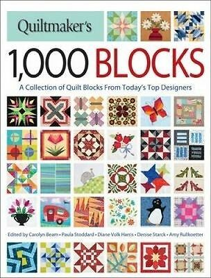 RRP $40 : Quiltmaker's 1,000 Blocks: The Complete Collection of Quilt Blocks