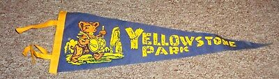 "Vintage Yellowstone National Park pennant 18"" Take a LOOK !!!!!!!!!!!!!!!!!!!!!!"
