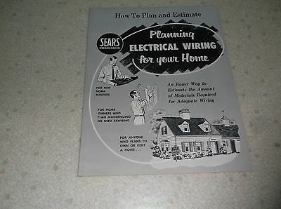 Sears Planning Electrical Wiring For Your Home Booklet!