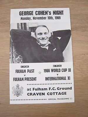 1969 George Cohen Testimonial : Fulham Past V Present & World Cup X1 V Int X1