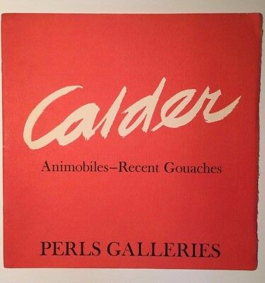 Alexander Calder Animobiles - Recent Gouaches Perls Galleries Exhibition Catalog