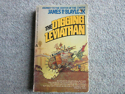 JAMES P BLAYLOCK - The Digging Leviathan  (Steampunk)