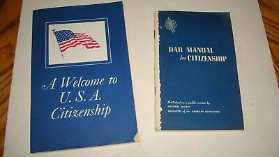 DAR Manual for Citizenship/A Welcome to U.S.A Ciotizenship Two Book Lot 1970's