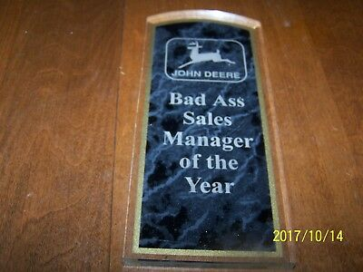 * Classic Collectible John Deere Bad Ass Sales Manager Of The Year Award....