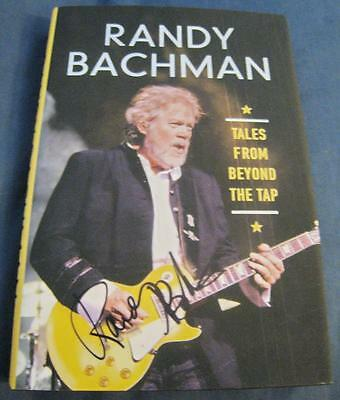 Randy Bachman The Guess Who BTO Tales From Beyond The Tap Signed Book © 2014 COA