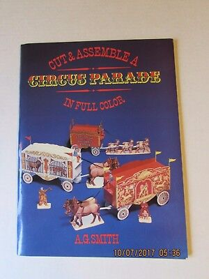 "Vintage"" Cut & Assemble a Circus Parade"" in full Color  A.G.Smith"