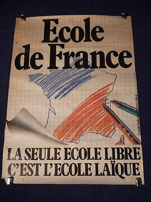 "Affiche originale militante du COMITE NATIONAL D'ACTION LAIQUE "" ECOLE DE FRANCE"