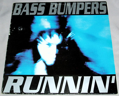 "12"" Bass Bumpers ""Runnin'"" Sello: (Boy Records 1993)"