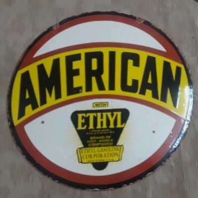 "Porcelain AMERICAN ETHYL  Sign SIZE 30"" ROUND DOUBLE SIDED"