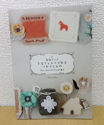 Needle Hand Felt Useful Goods basic Japanese Craft Book
