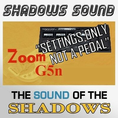 ZOOM G5n PEDAL  ART D'ECHO GENUINE SHADOWS SOUND (patches only NOT a pedal)