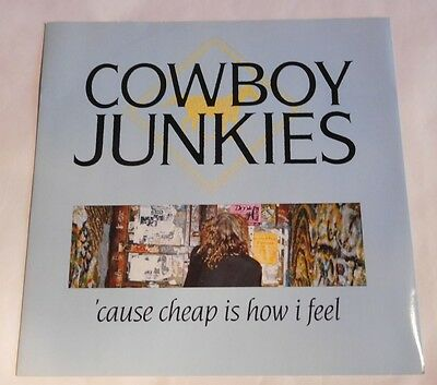"""Cowboy Junkies – 'Cause Cheap Is How I Feel: 12"""" 1990"""