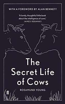 The Secret Life of Cows Hardcover – 5 Oct 2017