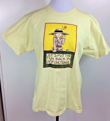 Yellow T Shirt Medium Mary ENGELBREIT Let's Put the Fun Back in Dysfunctional