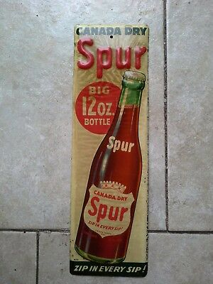 Original 1940s Canada Dry Spur Tin Embossed Bottle Soda Pop Door Push Sign