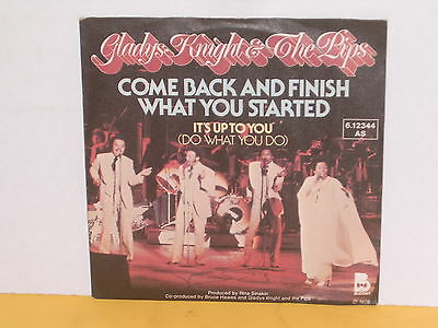 """Single 7"""" - Gladys Knight & The Pips - Come Back And Finish What You Started"""