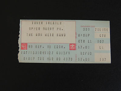 vtg 1978 Ticket  BOB WEIR BAND Tower Theater Philadelphia PA Grateful Dead