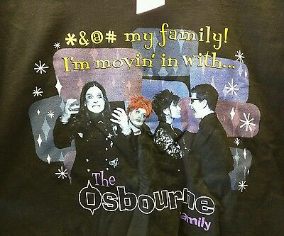 """""""*&@# my family I'm moving in with The Osbourne Family"""" Tshirt XL NWT Mens"""