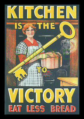 Kitchen is the Key to Victory Eat Less Bread WW1 1917 framed poster repro