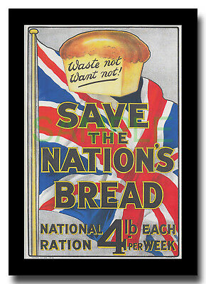 Save the Nation's Bread WW1 Rationing framed poster reproduction
