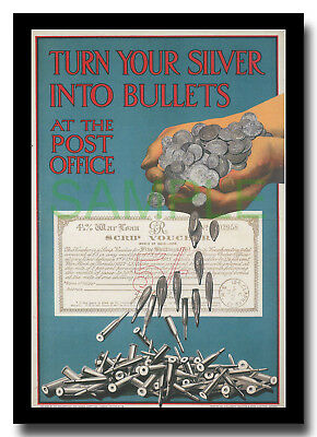 Turn your Silver into Bullets Shillings WW1 framed repro poster 1915