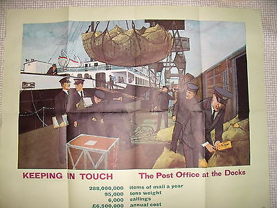 GPO 1960's poster KEEPING IN TOUCH The Post Office at  the Docks 29x36 inches.