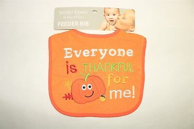 TENDER KISSES Infants Everyone Is Thankful For Me Thanksgiving Bib NEW