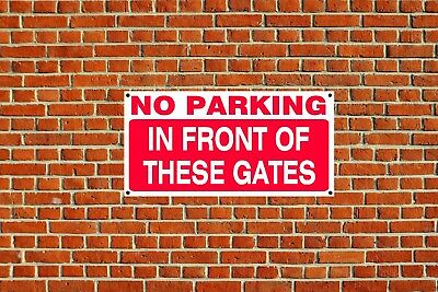 No Parking in Front of the Gates Polite Notice Sign