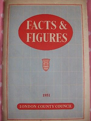 London County Council. Facts & Figures. 1951. VGC. See full description.
