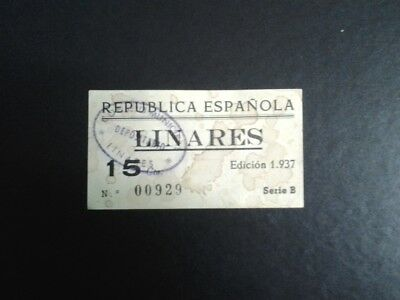Billete Local 15 Cts Consejo Municipal De Linares Jaen 1937