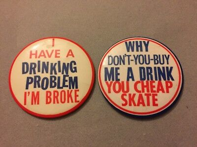 Vintage Large Drinking Buttons Pinbacks Lot Of 2 Free Shipping