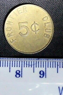 Vietnam - USA military 5 cent brass FRONTIER CLUB token. Double sided.