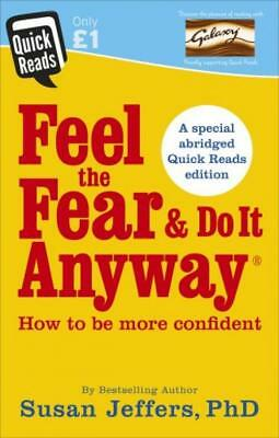 Feel the Fear and Do it Anyway (Quick Reads 2017) Paperback – 2 Feb 2017