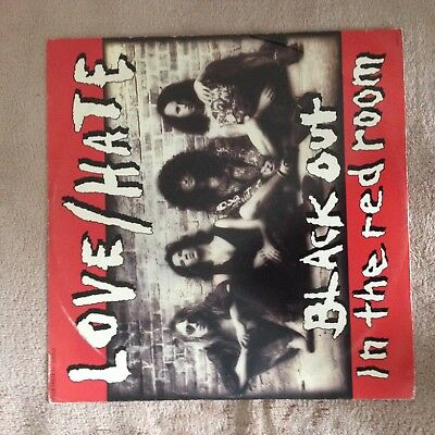 "12"" Love / Hate  Blackout In The Red Room 1990."