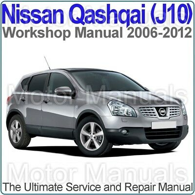 Nissan Qashqai (J10) 2006 to 2009 Workshop, Service and Repair Manual on CD