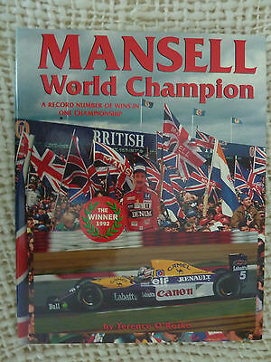 MANSELL WORLD CHAMPION By Terence O'Rorke Published 1992