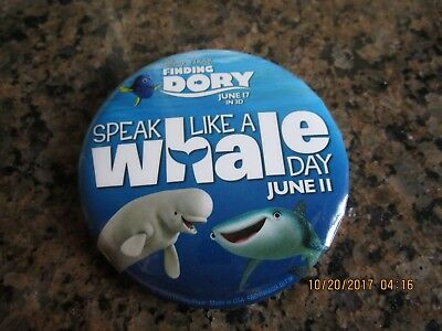 """Disney Pixar FINDING DORY June 17 in 3D Speak Like A whale Day  Button 3"""""""