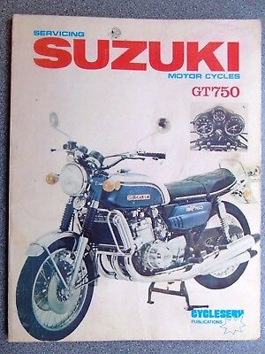 Servicing Suzuki Motor Cycles, GT750 KETTLE..RARE CYCLESERV 1974 WORKSHOP MANUAL