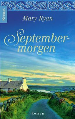 Septembermorgen Ryan, Mary: