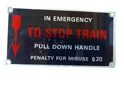 """SAR """"In Emergency TO STOP TRAIN"""" sign"""