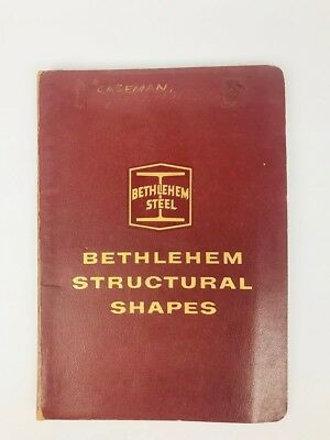 VINTAGE BETHLEHEM STEEL STRUCTURAL SHAPES CATALOG NO S-58 May 1961