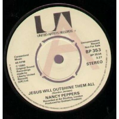 """NANCY PEPPERS Jesus Will Outshine Them All 7"""" VINYL UK United Artists 1980 Demo"""