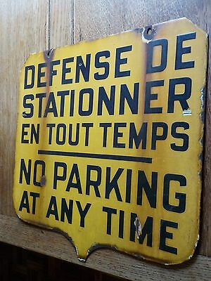 Vintage 2-side French/English Heavy Steel & Porcelain No Parking At Anytime Sign