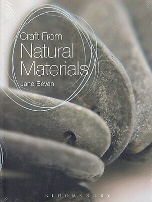 Craft From Natural Materials BRAND NEW BOOK by Jane Bevan (Paperback 2013)