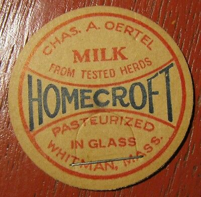 Vintage Chas. A. Oertel Homecroft Milk Cap Whitman, Massachusetts