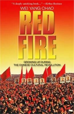 Red Fire: Growing Up During the Chinese Cultural Revolution (Paperback or Softba