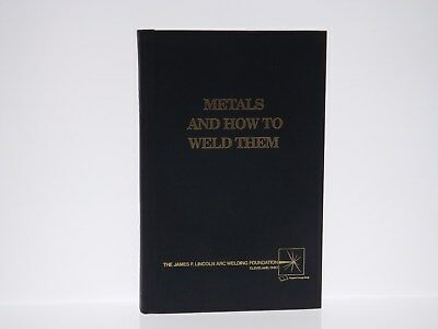 METALS AND HOW TO WELD THEM by T. B. Jefferson